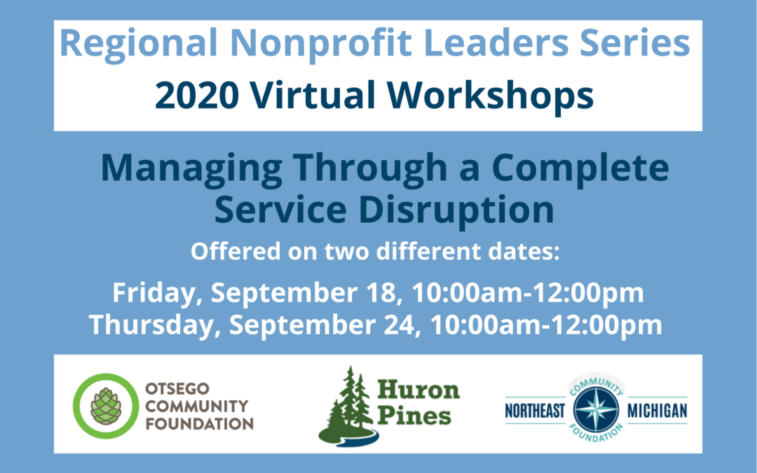 Nonprofit Leaders Series: Managing Through a Complete Service Disruption
